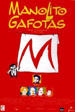 MANOLITO GAFOTAS
